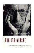 Stravinsky An Autobiography 1998 9780393318562 Front Cover