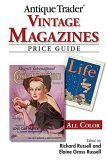 Antique Trader Vintage Magazines Price Guide 2005 9780896891562 Front Cover