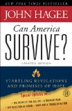 Can America Survive? Updated Edition Startling Revelations and Promises of Hope 2011 9781439190562 Front Cover