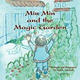 Min Min and the Magic Garden 2013 9781490915562 Front Cover