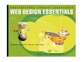 Web Design Essentials For Adobe Photoshop 6, Illustrator 9, Golive 5 and Livemotion 2nd 2001 Revised  9780201733563 Front Cover