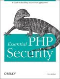 Essential PHP Security 1st 2005 9780596006563 Front Cover