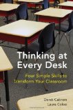 Thinking at Every Desk Four Simple Skills to Transform Your Classroom 1st 2012 9780393707564 Front Cover