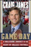 Game Day A Rollicking Journey to the Heart of College Football 2009 9780470470565 Front Cover