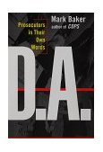 D. A. Prosecutors in Their Own Words 1st 1999 9780684831565 Front Cover
