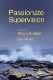 Passionate Supervision 1st 2007 9781843105565 Front Cover