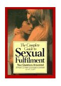 Complete Guide to Sexual Fulfillment 1986 9780879753566 Front Cover
