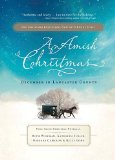 Amish Christmas December in Lancaster County 2011 9781595548566 Front Cover