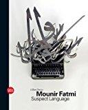Mounir Fatmi Suspect Language 2013 9788857214566 Front Cover
