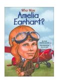 Who Was Amelia Earhart? 2002 9780448428567 Front Cover