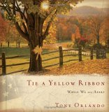 Tie a Yellow Ribbon While We Are Apart 2006 9781401602567 Front Cover