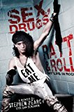 Sex, Drugs, Ratt and Roll My Life in Rock 2013 9781451694567 Front Cover