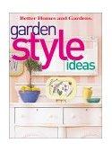 Garden Style Ideas 2003 9780696215568 Front Cover