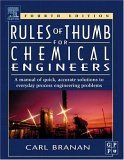 Rules of Thumb for Chemical Engineers 4th 2005 Revised 9780750678568 Front Cover