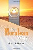 Moralean Way 2012 9781470014568 Front Cover