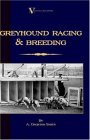 Greyhound Racing and Breeding (a Vintage 2005 9781846640568 Front Cover