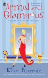 Armed and Glamorous 2008 9780451224569 Front Cover