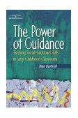 Power of Guidance : Teaching Social-Emotional Skills in Early Childhood Classrooms Teaching Social-Emotional Skills in Early Childhood Classrooms
