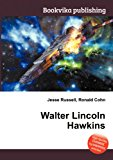 Walter Lincoln Hawkins 2012 9785511594569 Front Cover