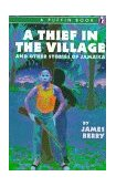 Thief in the Village and Other Stories 1990 9780140343571 Front Cover