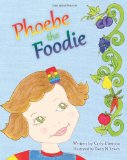 Phoebe the Foodie 2012 9781469979571 Front Cover