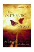 Authentic Heart An Eightfold Path to Midlife Love 2001 9780471387572 Front Cover