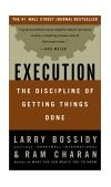 Execution The Discipline of Getting Things Done 1st 2002 9780609610572 Front Cover