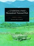 Undying Past of Shenandoah National Park 1989 9780911797572 Front Cover