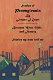Stories of Pennsylvania Stories My Mom Told Me 2012 9781477412572 Front Cover