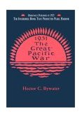 Great Pacific War A History of the American-Japanese Campaign Of 1931-33 2002 9781557095572 Front Cover