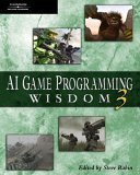 AI Game Programming Wisdom 3 1st 2006 9781584504573 Front Cover