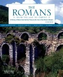 Romans From Village to Empire: a History of Rome from Earliest Times to the End of the Western Empire