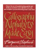Calligraphy Alphabets Made Easy 1986 9780399512575 Front Cover