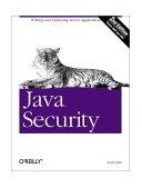 Java Security Writing and Deploying Secure Applications 1st 2001 9780596001575 Front Cover