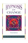 Hypnosis for Change 3rd 1996 Revised 9781572240575 Front Cover