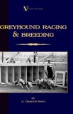 Greyhound Racing and Breeding (a Vintage 2005 9781846640575 Front Cover
