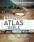 Zondervan Essential Atlas of the Bible 2013 9780310318576 Front Cover
