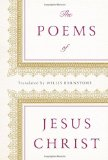 Poems of Jesus Christ 2012 9780393083576 Front Cover
