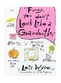 Funny, You Don't Look Like a Grandmother 1988 9780517571576 Front Cover