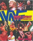 Main Event WWE in the Raging 80s 2006 9781416532576 Front Cover
