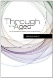 Worship Through the Ages How the Great Awakenings Shape Evangelical Worship 1st 2012 9781433672576 Front Cover