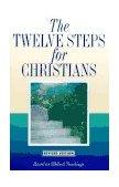 Twelve Steps for Christians 1994 9780941405577 Front Cover