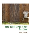 Rural School Survey of New York State 2009 9781115108577 Front Cover