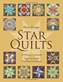 Star Quilts 35 Blocks, 5 Projects - Easy No-Math Drafting Technique 2013 9781607056577 Front Cover