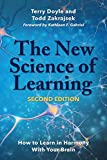 New Science of Learning How to Learn in Harmony with Your Brain 2nd 2018 9781620366578 Front Cover