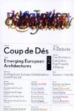 Coup de Des : Emerging European Architectures. Issue 2 2009 9788492049578 Front Cover