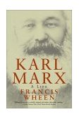 Karl Marx A Life 2001 9780393321579 Front Cover