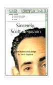 Sincerely, Scott Neumann 2000 9780595125579 Front Cover