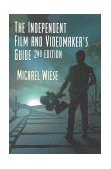 Independent Film and Videomaker's Guide 2nd 1998 Revised 9780941188579 Front Cover