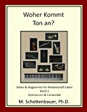 Woher Kommt Ton an? Daten and Diagramme F�r Wissenschaft Labor: Band 3 2013 9781492292579 Front Cover